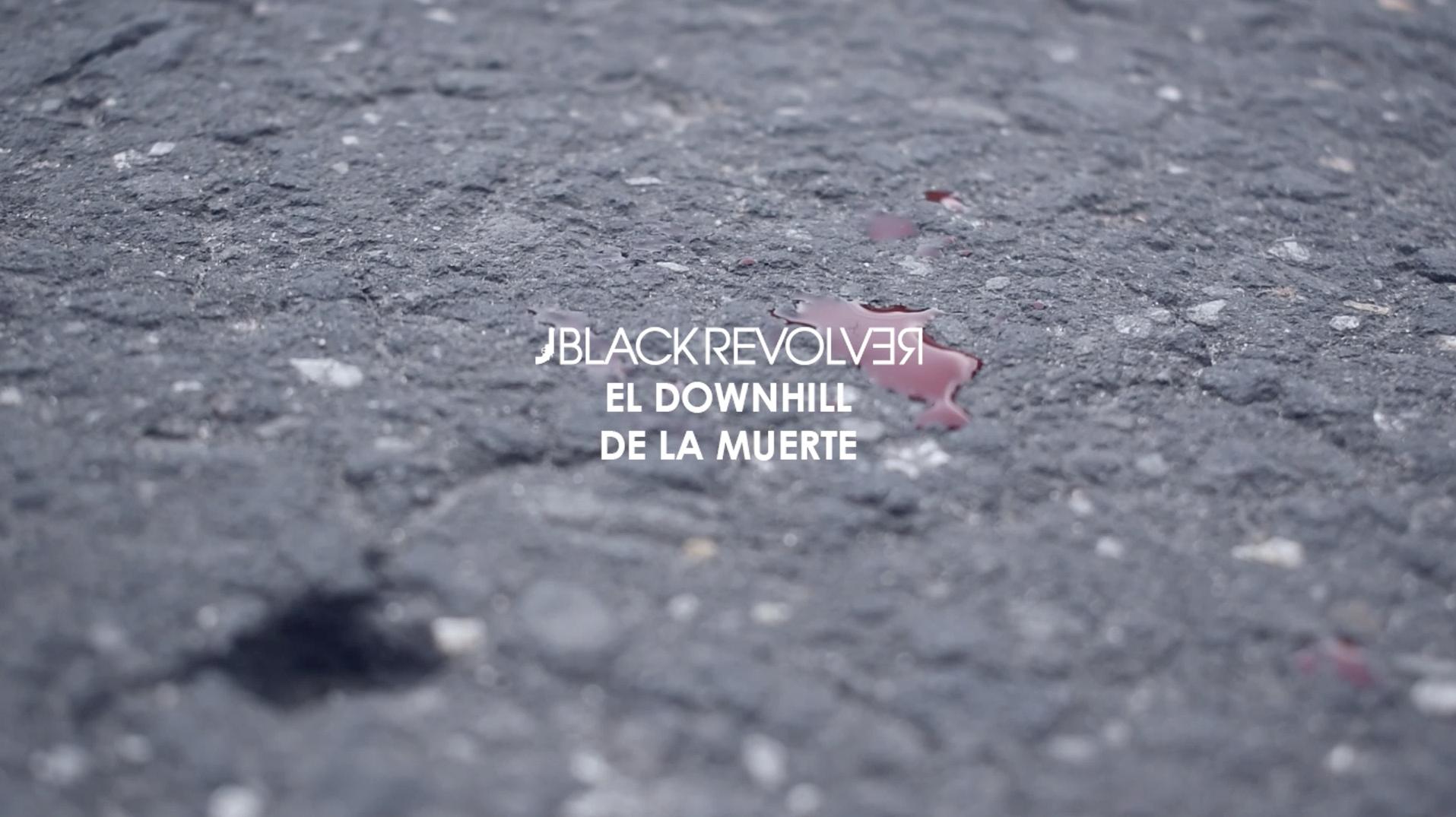 Black Revolver El Downhill de la Muerte Featured